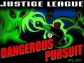 Justice League Dangerous Pursuit